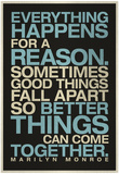 Everything Happens For a Reason Marilyn Monroe Quote Plakaty