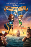 Tinker Bell - Pirate Fairy Posters
