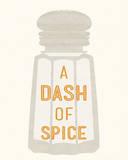 Dash of Spice Prints