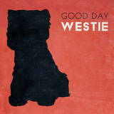 Good Day Westie Art
