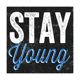 Stay Young Premium Giclee Print by Michael Mullan