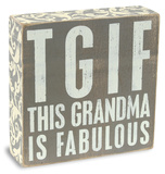 Grandma Is Fabulous Box Sign Wood Sign
