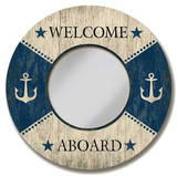 Welcome Aboard Circle Mirror Wood Sign Wood Sign