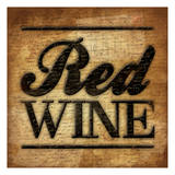 Red Wine A2 Posters by Jace Grey
