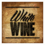 White Wine B2 Poster by Jace Grey