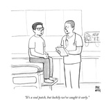 """It's a soul patch, but luckily we've caught it early.""  - New Yorker Cartoon Premium Giclee Print by Paul Noth"