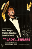 Lady Is a Square (The) Posters