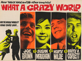 What a Crazy World Posters