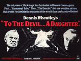 To the Devil … A Daughter Posters