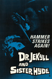 Doctor Jekyll and Sister Hyde Prints