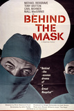 Behind the Mask Posters