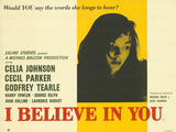I Believe in You Posters