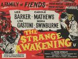Strange Awakening Prints