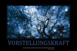 Vorstellungskraft (German Translation) Photographic Print