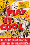 Play it Cool Posters