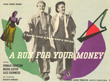 A Run for Your Money Print