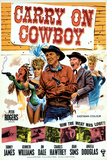Carry on Cowboy Posters
