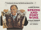 Spring and Port Wine Posters
