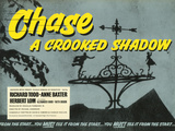Chase a Crooked Shadow Posters