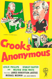 Crooks Anonymous Print