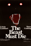Beast Must Die (The) Posters