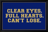 Clear Eyes. Full Heart. Can't Lose. Sports Poster Prints