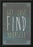 Get Lost Find Yourself Art Print Poster Prints