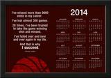Michael Jordan Why I Succeed Quote 2014 Calendar Poster Print