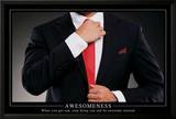 Awesomeness Motivational Poster Print