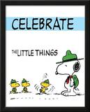 Peanuts Celebrate the Little Things Comic Poster Prints