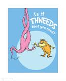 Is It Thneeds (blue) Prints by Theodor (Dr. Seuss) Geisel
