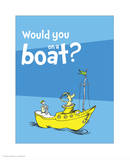 Green Eggs Would You Collection I - Would You on a Boat (blue) Art by Theodor (Dr. Seuss) Geisel
