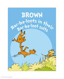 Brown Barbaloots (blue) Poster by Theodor (Dr. Seuss) Geisel