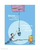 Unless Someone Cares (blue) Posters by Theodor (Dr. Seuss) Geisel