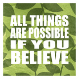 All Things Are Possible Láminas por Kristin Emery