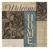 Welcome Home Prints by Kristin Emery