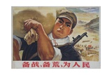 Prepare for Struggle, Prepare for Famine, Work for the People. Chinese Cultural Revolution Giclee Print