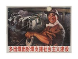 Produce More Coal and Support the Socialist Construction, Chinese Propaganda Giclee Print