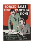 Forced Sales Breed Cancellations Motivational Poster Giclee Print
