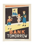 1938 Character Culture Citizenship Guide Poster, Bank Tomorrow Giclee Print
