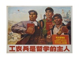 Philosophy Comes from Soldiers, Farmers and Industrial Workers, Chinese Cultural Revolution Giclee Print