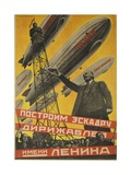 USSR Soviet Union Propaganda Poster Let's Build a Zeppilin Fleet for Lenin Giclee Print