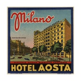 Hotel Aosta Milano Luggage Label Giclee Print