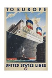 To Europe United States Lines Poster Giclee Print