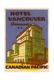 Hotel Vancouver Luggage Label Giclee Print