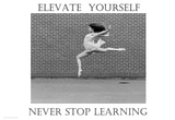 Elevate Yourself Affiches par Holly Simone