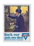 Back Our Girls over There Poster Giclee Print by Clarence F. Underwood