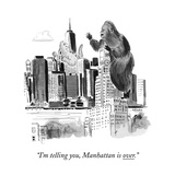 """I'm telling you, Manhattan is over."" - New Yorker Cartoon Premium Giclee Print by Emily Flake"