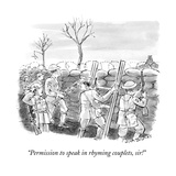 """Permission to speak in rhyming couplets, sir!"" - New Yorker Cartoon Premium Giclee Print by Nick Downes"