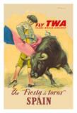 The La Fiesta del Toros (The Festival of the Bulls) in Spain - Trans World Airways Fly TWA Reproduction procédé giclée par Juan Reus